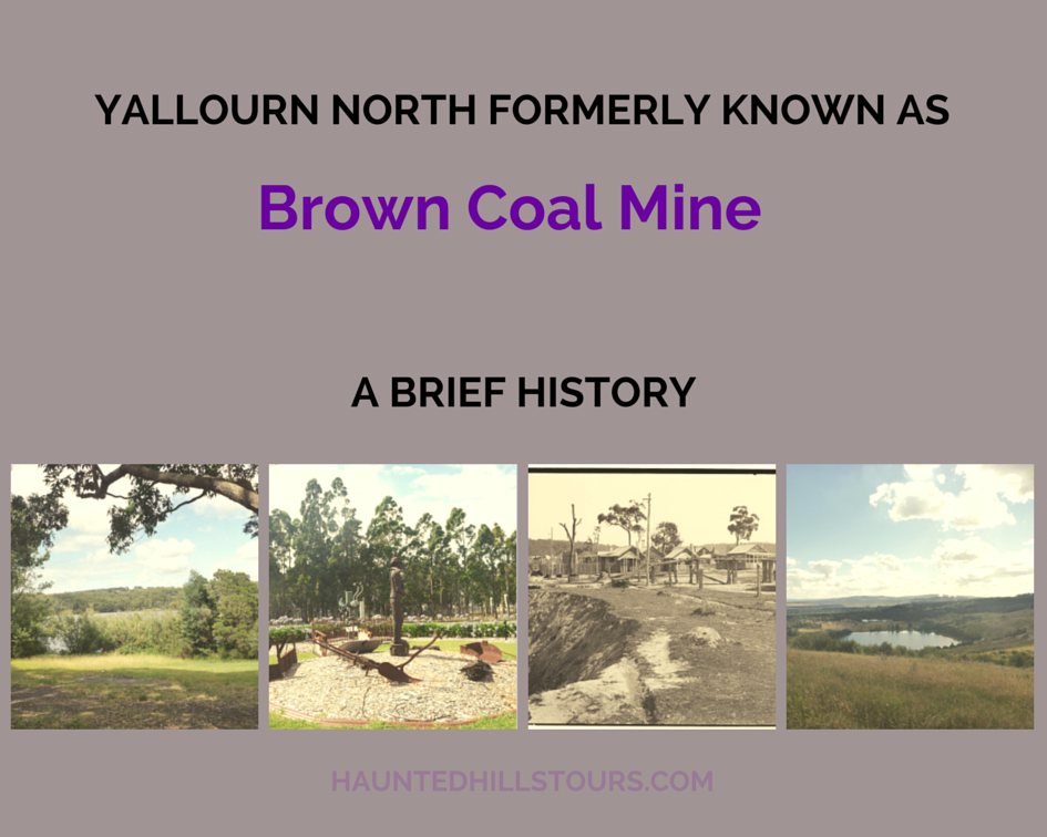 History of Brown Coal Mine