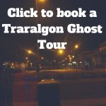 click-to-book-a-traralgon-ghost-tour