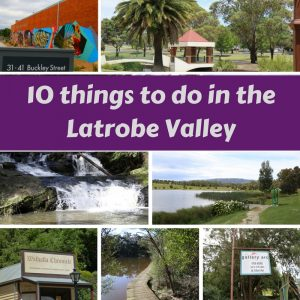 10-things-to-do-in-the-latrobe-valley