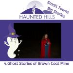 Episode 4 Brown Coal Mine Ghost