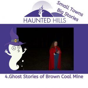 Episode 4 Brown Coal Mine Ghost