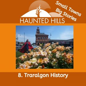 Traralgon History Episode