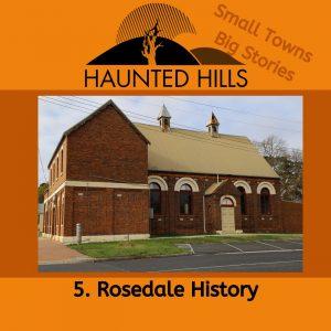 5 Rosedale History Episode