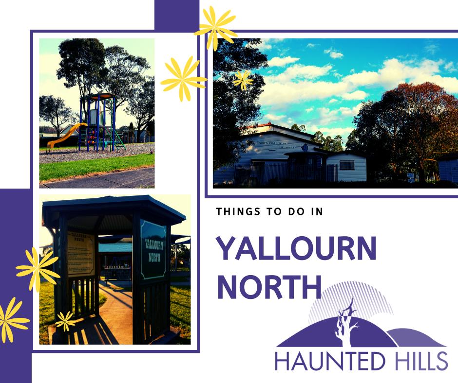 Visit Yallourn North