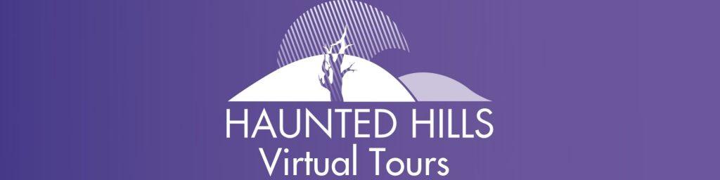 Haunted Hills Virtual Digital Tours